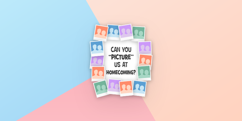 Pictures for Homecoming Proposal