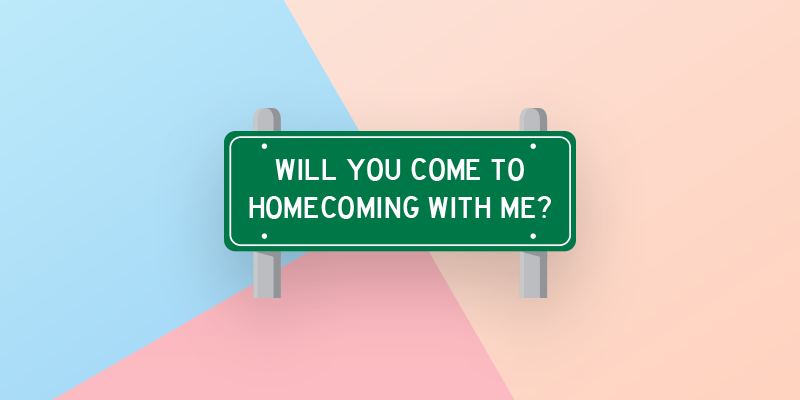 will you come to homecoming with me sign
