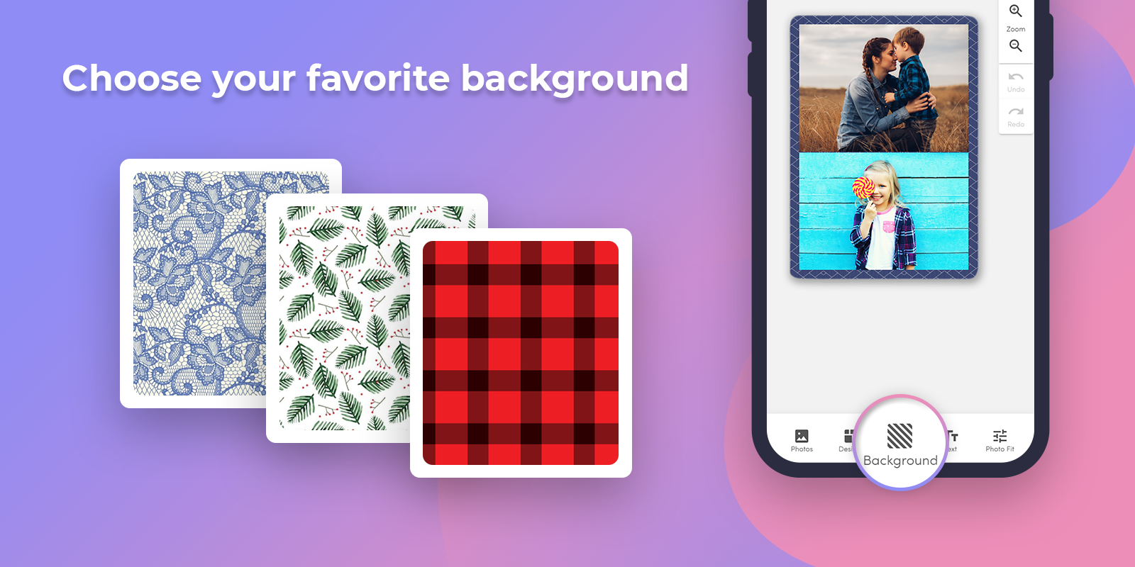 Optional: Choose your favorite background, or add text