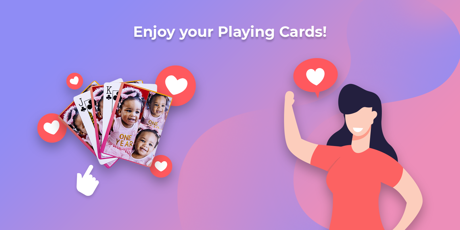 Enjoy your custom made playing cards!
