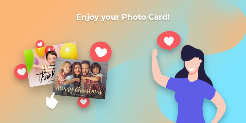 Enjoy the photo cards you made yourself!