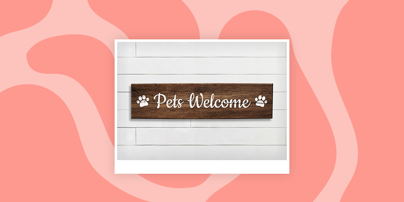 A Pet Welcome Sign